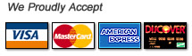 We Accept Visa, Master Card, Discover and American Express.